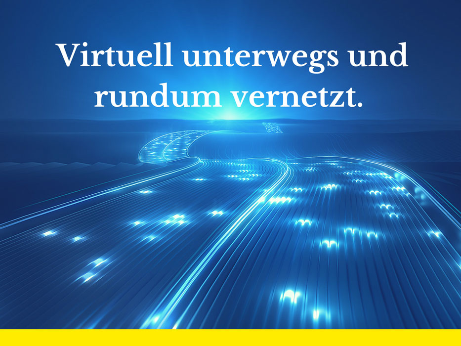 virtuell unterwegs
